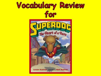 "Journeys 2nd Lesson 20 Vocab Review PPT for ""Dex: The Heart of a Hero"""