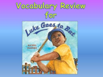 "Journeys 2nd Lesson 17 Vocab Review PPT for ""Luke Goes to Bat"""