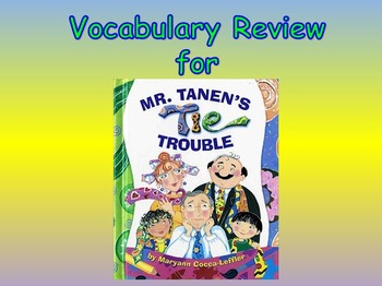"""Journeys 2nd Lesson 16 Vocab Review PPT for """"Mr. Tanen's T"""