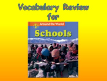 """Journeys 2nd Lesson 13 Vocab Review PPT for """"Schools Aroun"""