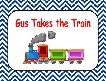 Journeys Reading Series Gus Takes the Train Focus Wall SmartBoard