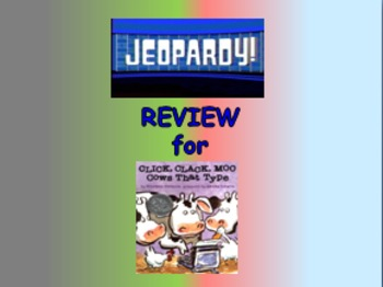 "Journeys 2nd Lesson 11 Jeopardy Review PPT for ""Click, Clack, Moo: Cows...Type"""