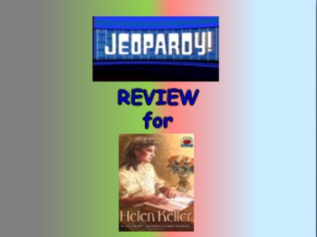"Journeys 2nd Lesson 14 Jeopardy Review PPT for ""Helen Keller"""
