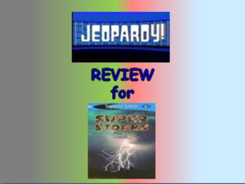 """Journeys 2nd Lesson 08 Jeopardy Review PPT for """"Super Storms"""""""