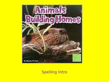 "Journeys 2nd Lesson 06 Spelling Intro PPT for ""Animals Bui"