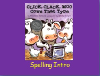 """Journeys 2nd Lesson 11 Spelling Intro PPT for """"Click, Clack, Moo:Cows That Type"""""""