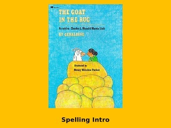 "Journeys 2nd Lesson 23 Spelling Intro PPT for ""The Goat in the Rug"""