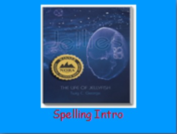 "Journeys 2nd Lesson 10 Spelling Intro PPT for ""Jellies: The Life of a Jellyfish"""