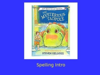 "Journeys 2nd Lesson 26 Spelling Intro PPT for ""The Mysterious Tadpole"""