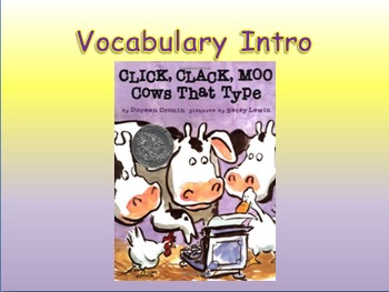 "Journeys 2nd Lesson 11 Vocab Intro PPT for ""Click, Clack, Moo: Cows That Type"""