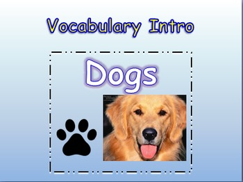"Journeys 2nd Lesson 03 Vocab Intro PPT for ""Dogs"""