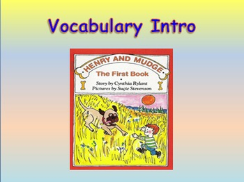 "Journeys 2nd Lesson 01 Vocab Intro PPT for ""Henry and Mudge"""