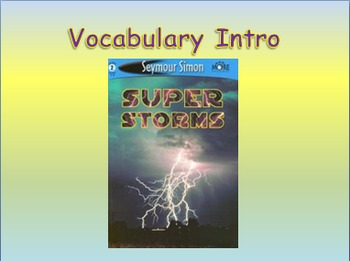 "Journeys 2nd Lesson 08 Vocab Intro PPT for ""Super Storms"""