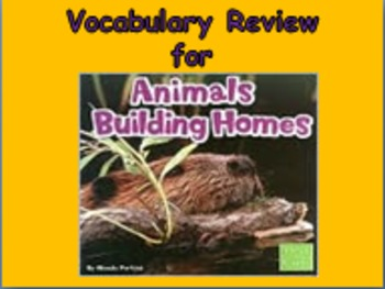 "Journeys 2nd Lesson 06 Vocab Review PPT for ""Animals Build"