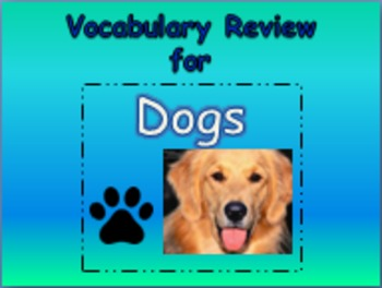 """Journeys 2nd Lesson 03 Vocab Review PPT for """"Dogs"""""""