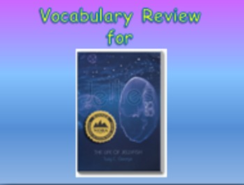 """Journeys 2nd Lesson 10 Vocab Review PPT for """"Jellies: The Life of a Jellyfish"""""""