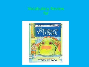 "Journeys 2nd Lesson 26 Vocab Review PPT for ""The Mysterious Tadpole"""