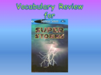"Journeys 2nd Lesson 08 Vocab Review PPT for ""Super Storms"""