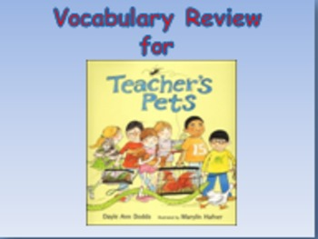 "Journeys 2nd Lesson 05 Vocab Review PPT for ""Teacher's Pets"""