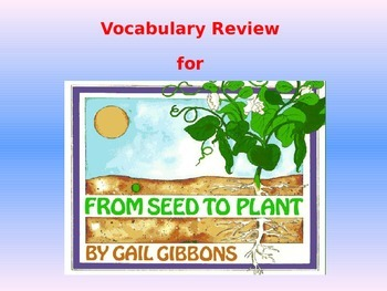 """Journeys 2nd Lesson 25 Vocab Review PPT for """"From Seed to Plant"""""""