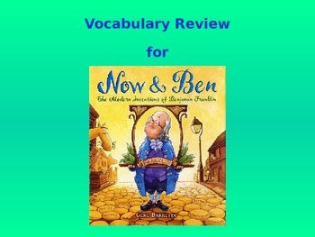 """Journeys 2nd Lesson 30 Vocabulary Review PPT for """"Now & Ben"""""""