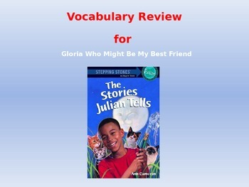 "Journeys 2nd Lesson 22 Vocab Review PPT for ""Gloria Who Mi"