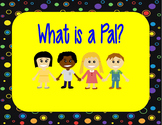 Journeys Reading Series What Is A Pal? Focus Wall SmartBoard