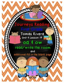 Tomas Rivera oa ow read/write the room Journeys Reading Unit 4 Lesson 19