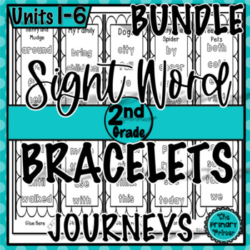 Journeys SECOND Grade  Sight Word Bracelets/Bookmarks: The BUNDLE