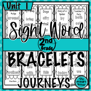 Journeys SECOND Grade Sight Word Bracelets/Bookmarks: Unit ONE