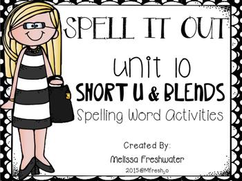 Journeys SPELL IT OUT! #10 Short u/blends Printables & Center Activities