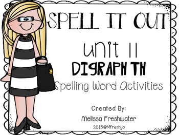 Journeys SPELL IT OUT! #11 Digraph th Printables & Center Activities