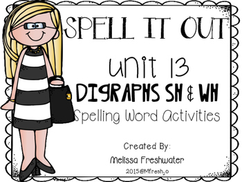 Journeys SPELL IT OUT! #13 Digraph sh/wh Printables & Cent
