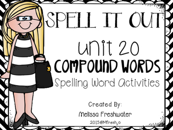 Journeys SPELL IT OUT! #20 compound words Printables & Cen