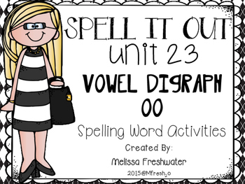 Journeys SPELL IT OUT! #23 vowel digraph oo Printables & Center Activities