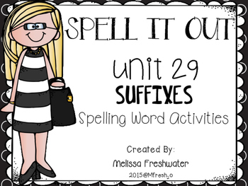 Journeys SPELL IT OUT #29 Suffixes Printable Packet