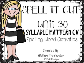 Journeys SPELL IT OUT #30 CV Syllables Printable Packet