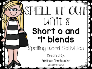 Journeys SPELL IT OUT! #8 Short o/blends Printables & Center Activities