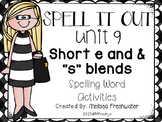 Journeys SPELL IT OUT! #9 Short e/blends Printables & Center Activities