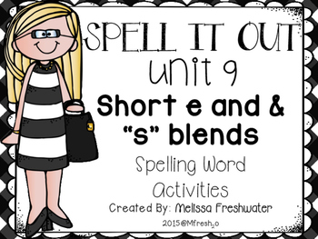 Journeys SPELL IT OUT! #9 Short e/blends Printables & Center Activities