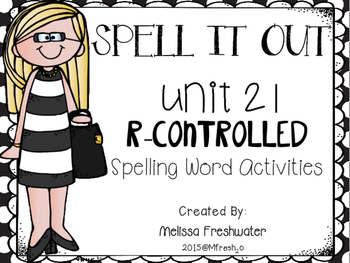 Journeys SPELL IT OUT! #21 r-controlled ar Printables & Center Activities