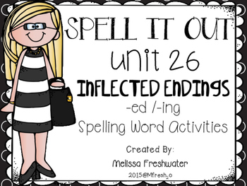 Journeys SPELL IT OUt #26 Inflected Endings (ed/ing) Printable Packet