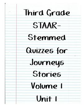 Journeys STAAR Quizzes for Volume 1 Unit 1
