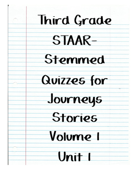 Journeys STAAR Quizzes for Volume 1 Unit 1