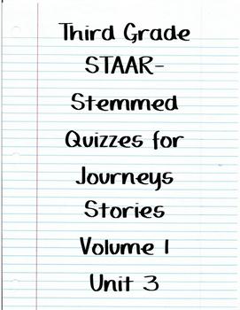 Journeys STAAR Stemmed Quizzes Volume 1 Unit 3