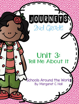 Journeys Schools Around the World Grade 2 {Editable}