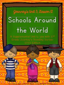Journeys- Schools Around the World Supplemental Unit {Unit 3: Lesson 13}