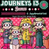 Journeys Seasons 13 A Supplemental Unit