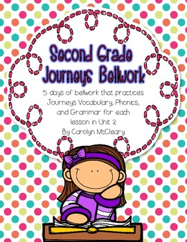 Journeys Second Grade Bellwork (Unit Two)