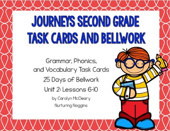 Journeys Second Grade Bellwork and Task Cards (Unit Two)